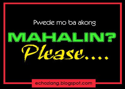 Pwede mo ba akong mahalin? Please..