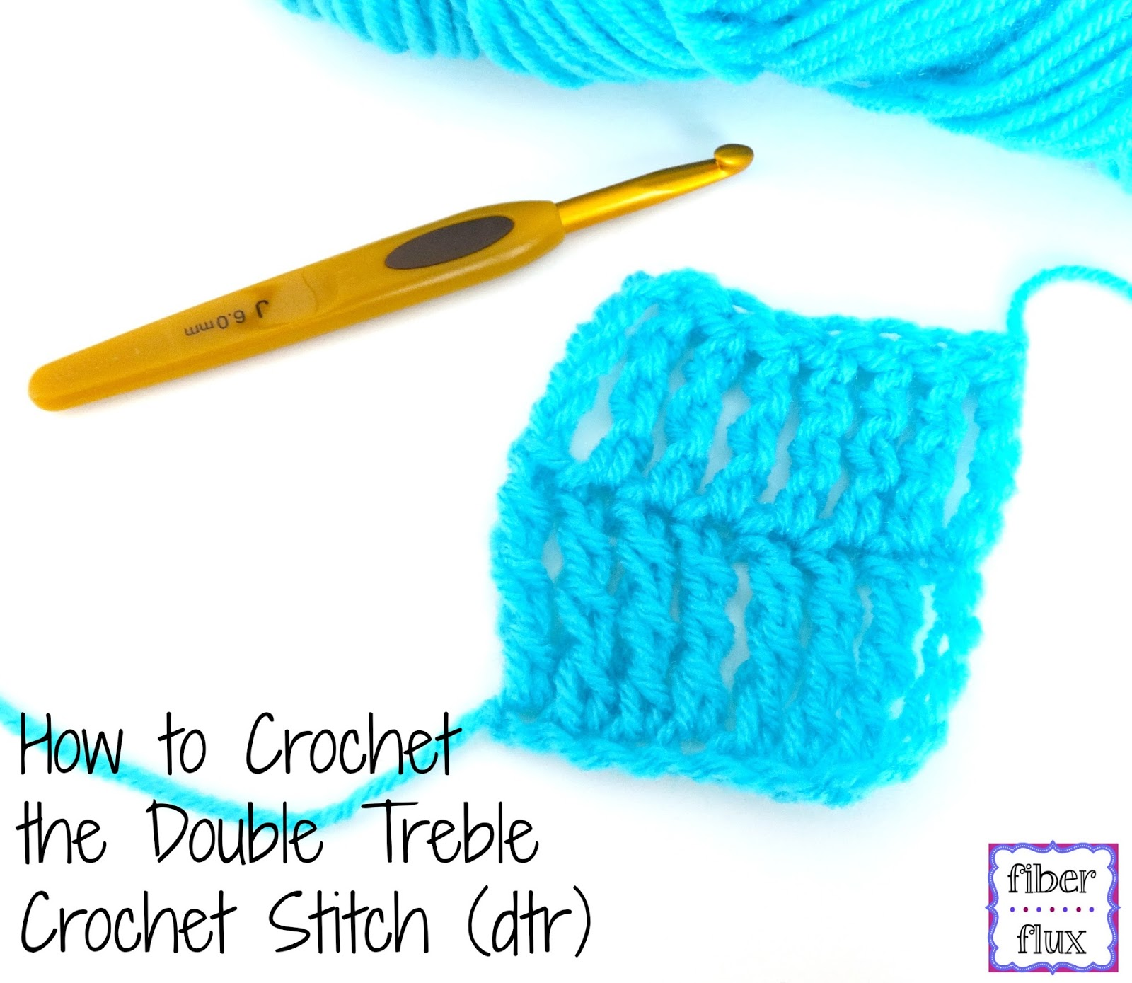 Fiber Flux: How To Crochet the Double Treble Crochet Stitch (dtr ...