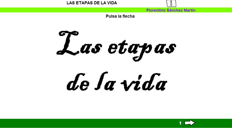 http://cplosangeles.juntaextremadura.net/web/edilim/tercer_ciclo/cmedio/las_funciones_vitales/la_funcion_de_reproduccion/las_etapas_de_la_vida/las_etapas_de_la_vida.html