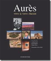 Aurès, vivre la terre chaouie