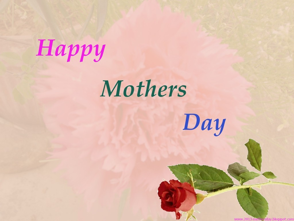 Wallpaper Free Download Happy Mothers Day Greetings 2013