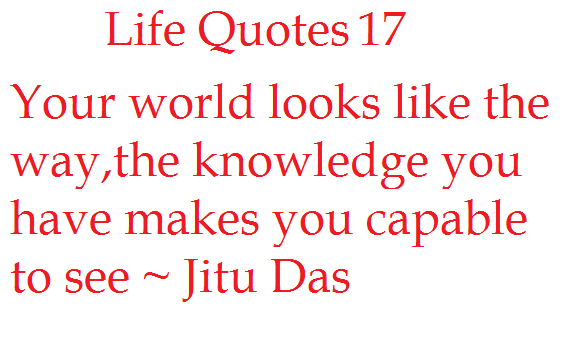 English Life Quotes part 4 by Jitu Das quotes ~ Jitu Das\'s Blog