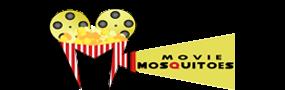 Movie Mosquitoes