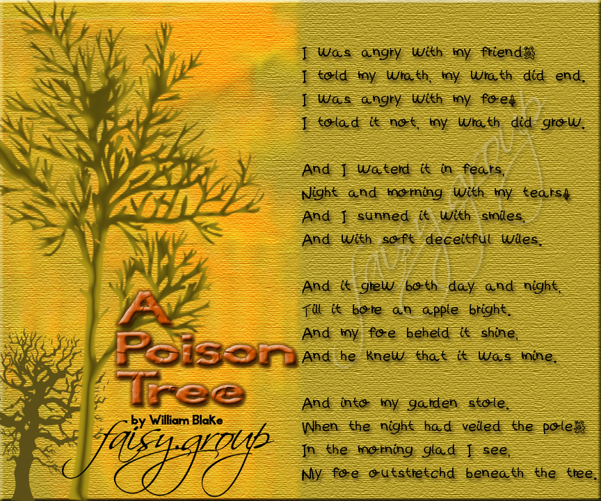 a posion tree essay A poison tree- william blake (this was on a compare/contrast essay at school and i loved it.