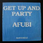 Afubi – Bit Of Your Love/ Get Up And Party 1984