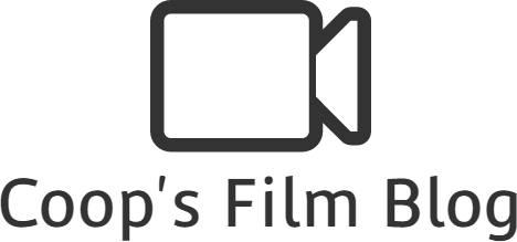 Coop's Film Blog