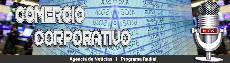 #ComercioCorporativo #AgenciaDeNoticias #ComercioCorporativoRadio