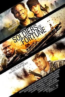Chiến Binh Dân Chơi - Soldiers Of Fortune (2012) Poster