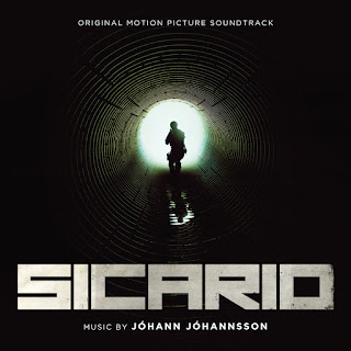 Sicario Soundtrack by Johann Johannsson