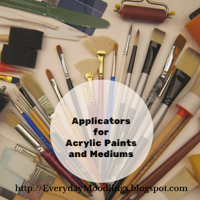 Applicators for Acrylic Paints and Mediums
