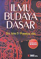 toko buku rahma: buku ILMU BUDAYA DASAR KOMPONEN MKDU, pengarang joko tri prasetyo, penerbit rineka cipta