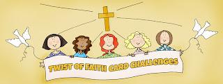 Twist of Faith Card Challenges