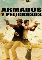 Armados y Peligrosos (2013)
