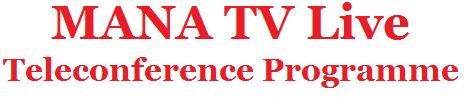 MANA TV Live,Teleconference Programme
