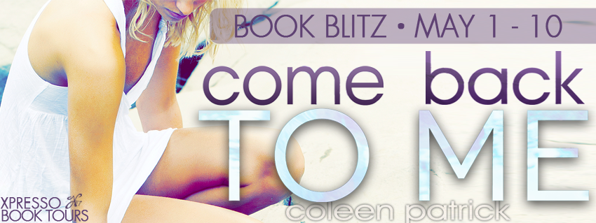 {Interview+Giveaway} Come Back to Me by Coleen Patrick