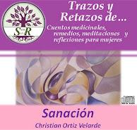 """DESCARGA GRATUITA CD """"Trazos y Retazos de SANACIÓN"""" Christian Ortiz"""