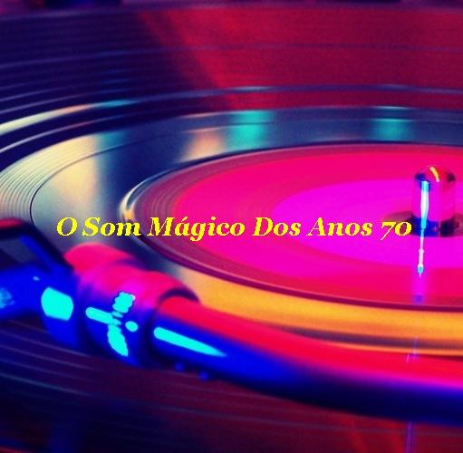 CLIQUE NA IMAGEM E VOCÊ SERÁ REDIRECIONADO PARA A RADIO O SOM MÁGICO DOS ANOS 70. (Clique no Play)