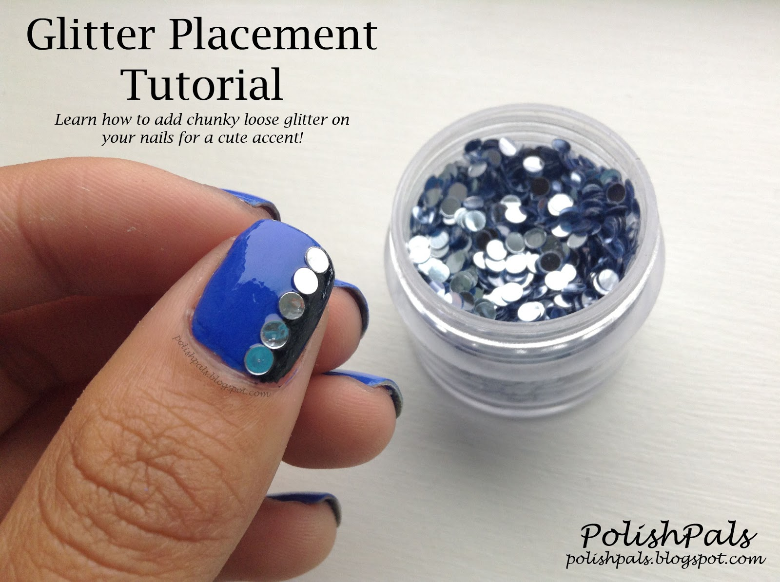 Polish Pals: Glitter Placement Tutorial