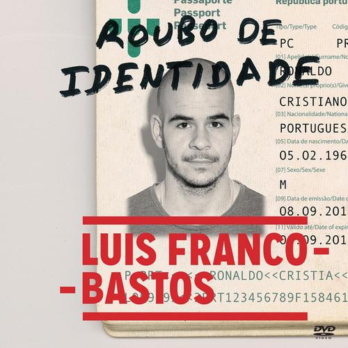 Luís Franco-Bastos – Roubo De Identidade (2015)