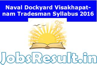 Naval Dockyard Visakhapatnam Tradesman Syllabus 2016