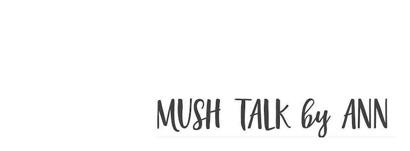 mush talk