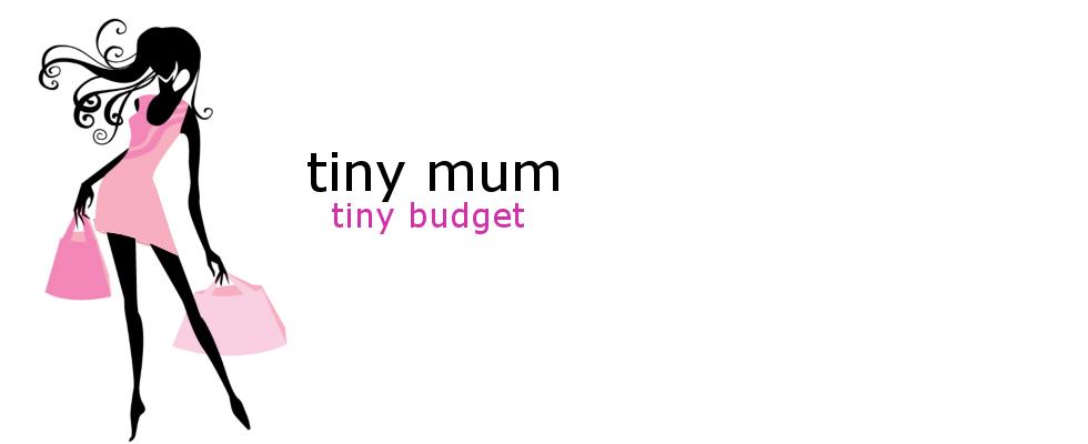 tinymum ~ tinybudget