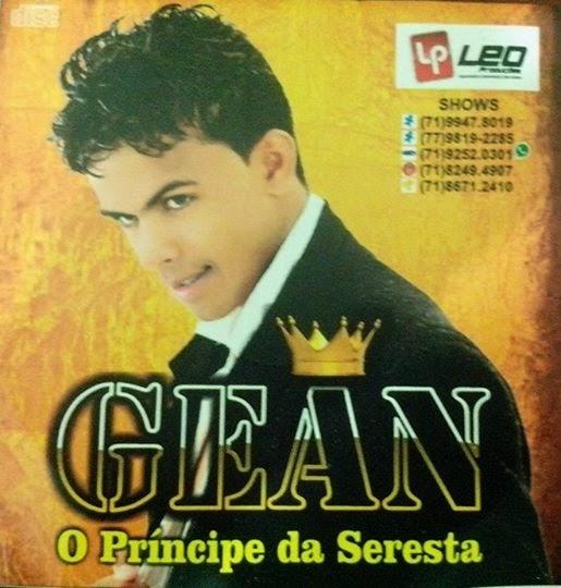 GEAN - O PRÍNCIPE DA SERESTA