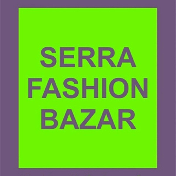 Serra Fashion Bazar