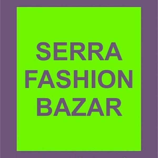 Serra Fashion Bazar