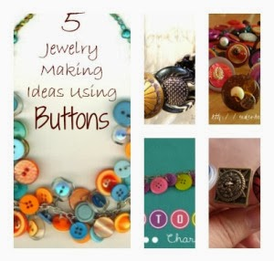 5 Button Jewelry Tutorials