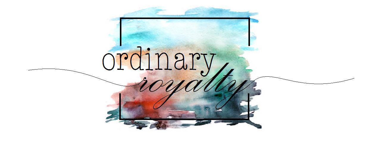 Ordinary Royalty