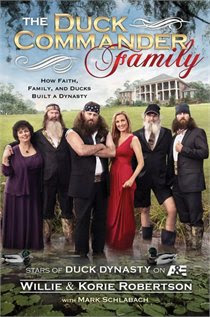 Book BagLady: THE DUCK COMMANDER FAMILY (WILLIE & KORIE ROBERTSON)