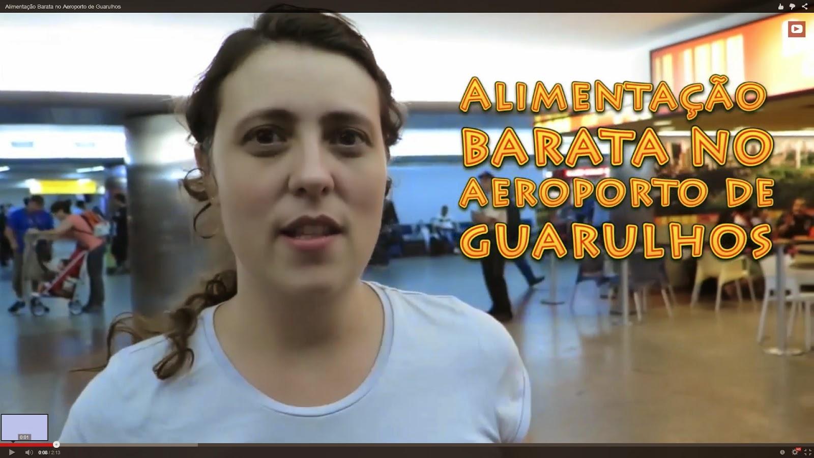 Alimentação Barata no Aeroporto de Guarulhos (Vídeo)