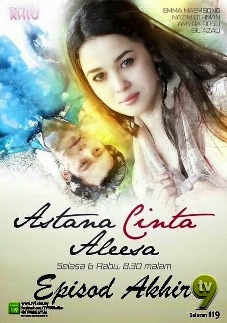 Astana Cinta Aleesa Episod Akhir