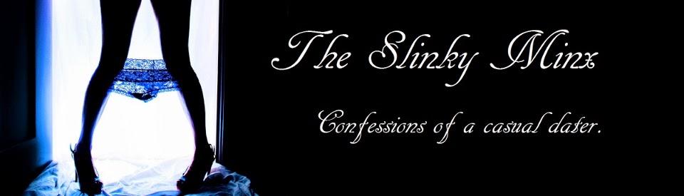 The Slinky Minx