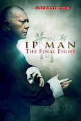 Ip Man: The Final Fight (Yip Man: Jung gik yat jin) (2013)