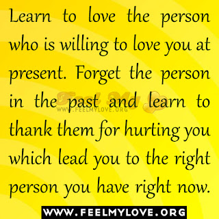 Learn to love the person who is willing to love