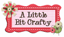 DT Member for the A Little Bit Crafty Challenge