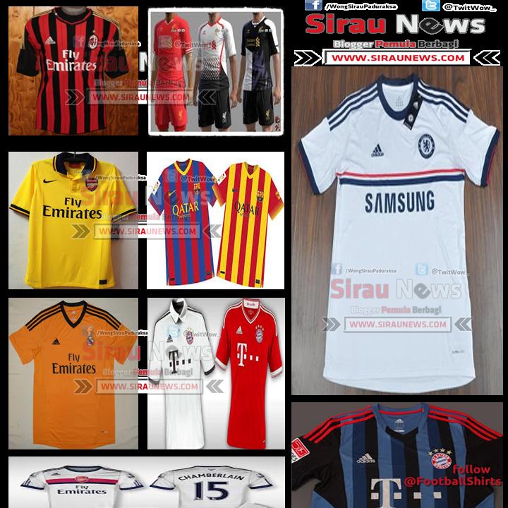 Foto-Foto Jersey Terbaru Club Sepak Bola Musim 2013/2014
