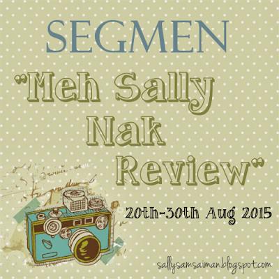 "Segmen ""Meh Sally Nak Review"""
