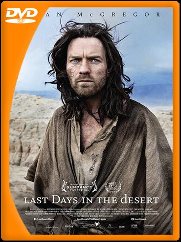 Últimos Días en el Desierto (2015) DVDRip Latino