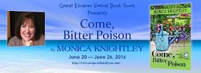 Come, Bitter Poison - 24 June