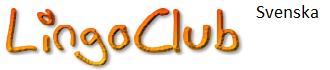 LingoClub : Lär Dig Svenska - Free Swedish Language Resources