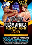 Sun/22/Feb: GLAM AFRICA FASHION NIGHT 2015 - London