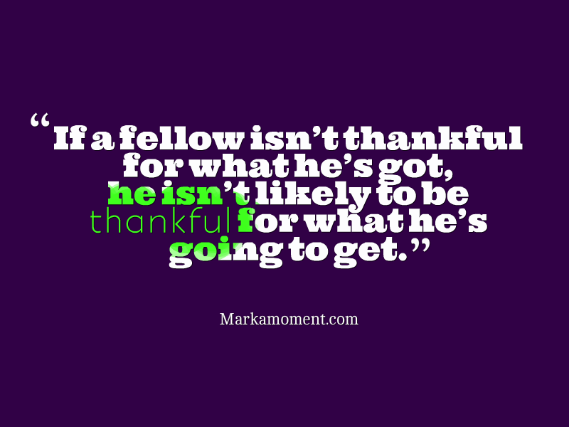 Quotes for Happiness, Motivational Quotes 2014, Quotes for Gratefulness