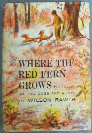 Where the Red Fern Grows | Book Cover | Wilson Rawls