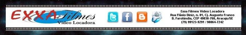 Blog da Exxa Filmes Vídeo-locadora
