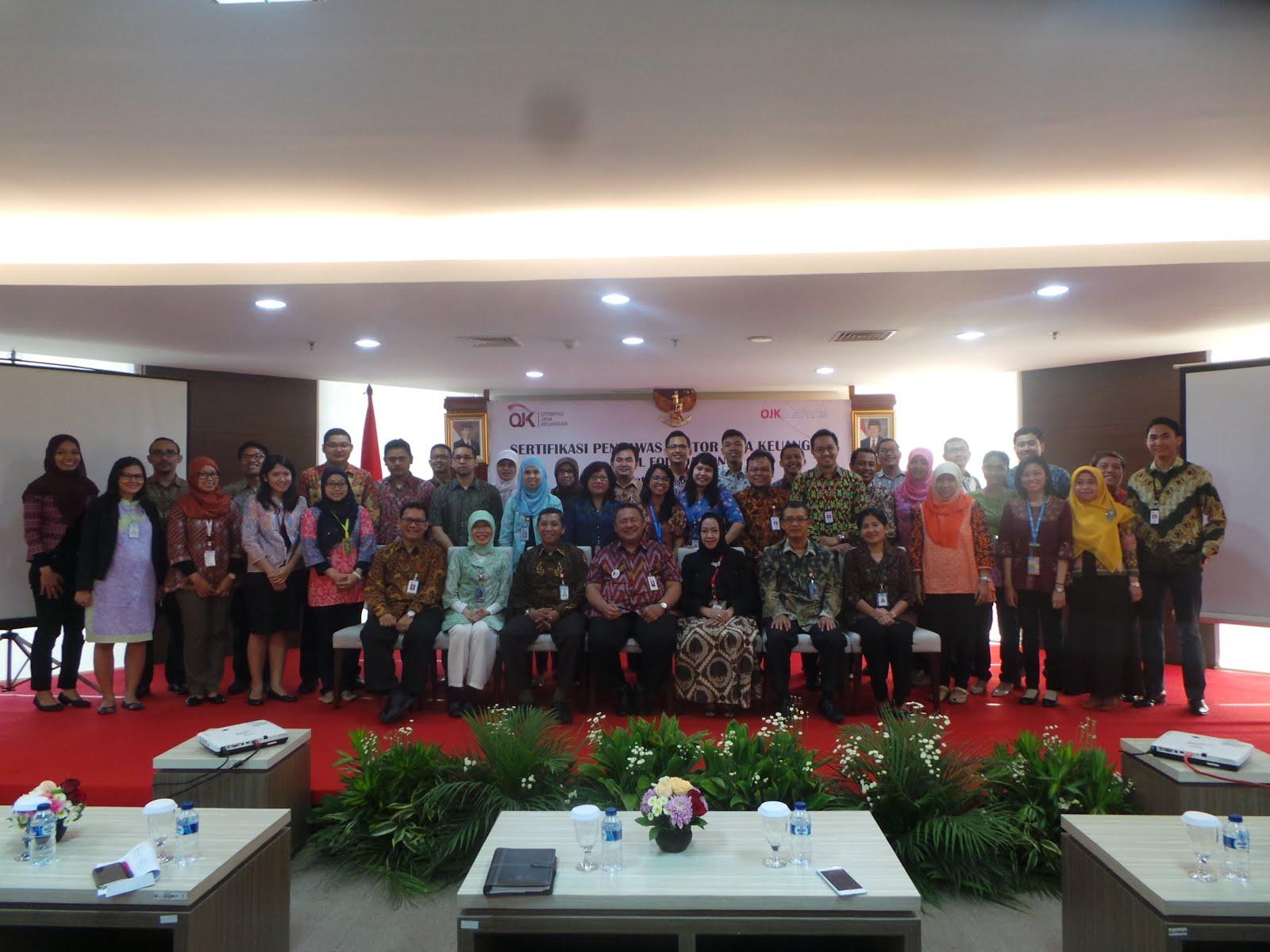 Pendidikan Sertifikasi Pengawas Sektor Jasa Keuangan (SJK) Otoritas Jasa Keuangan