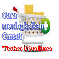 5 Cara meningkatkan omset Toko Online