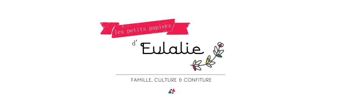 Les petits papiers d'Eulalie